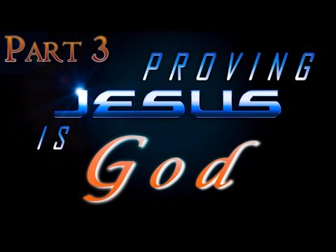 Proving Jesus Is God | Pt. 3 | Indirect Passages