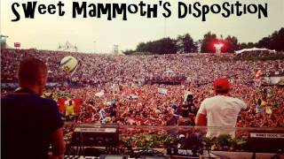 Mammoth vs Sweet Disposition (Mashup) /Dimitri Vegas, Like Mike, and Temper Traps.