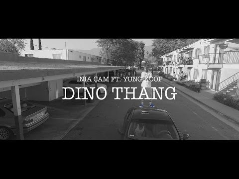 """Dino Thang (Official Music Video [HD])"" - I.N.I.A. Cam ft. Yung Koop"