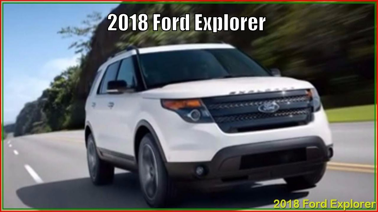 ford explorer 2018 new 2018 ford explorer platinum xlt sport reviews - Ford Explorer 2018