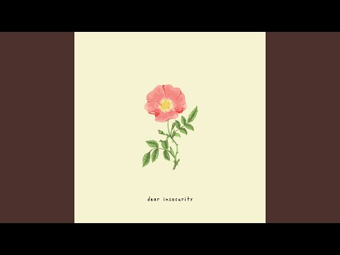 Dear Insecurity (feat. Ben Abraham)