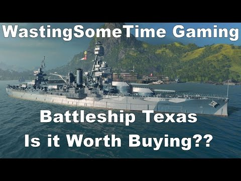 Premium Battleship Texas Game play and opinions: World of Warships