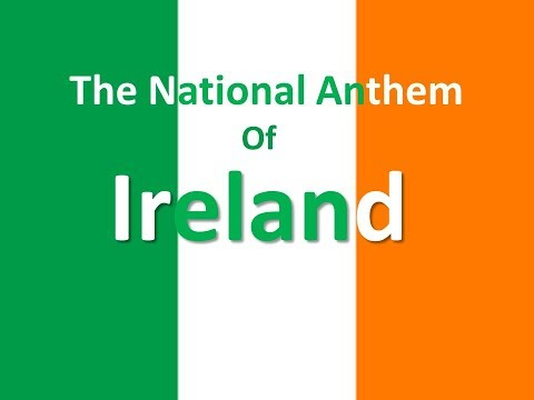 The National Anthem of Ireland Instrumental with lyrics