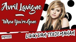 Gambar cover Avril Lavigne - When You're Gone (Lirik dan Terjemahan Indonesia)