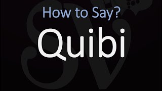 How to Pronounce Quibi? (CORRECTLY) Mobile Streaming App Pronunciation