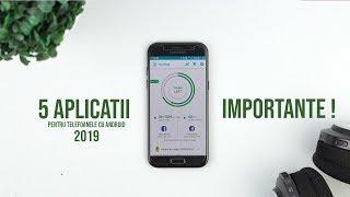 Top 5 APLICATII 2019 IMPORTANTE pentru Android