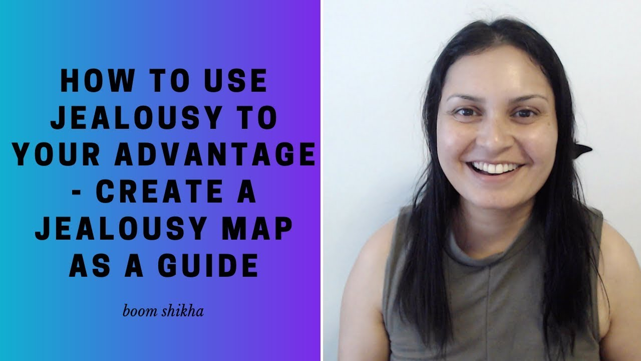 [Ep 53] Create A Jealousy Map To Guide Your Decisions