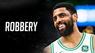"""Kyrie Irving Mix - """"Robbery"""" 2019 HD"""