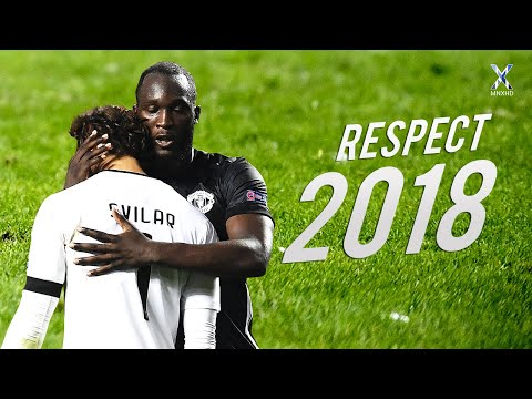 Football Respect & Most Beautiful Moments 2018 ● HD