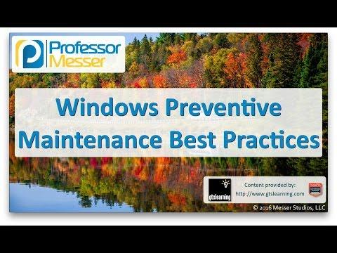 Descargar Video Windows Preventive Maintenance Best Practices - CompTIA A+ 220-902 - 1.7