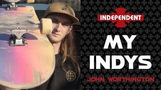 John Worthington: My Indys | Independent Trucks