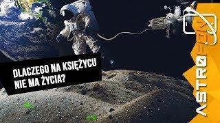 Dlaczego na Księżycu nie ma życia? - AstroFon