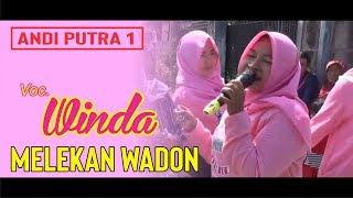ANDI PUTRA 1 MELEKAN WADON VOC WINDA 2019