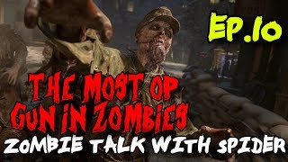 The Most Amazing, Awesome, OP Weapon EVER in the History of Zombies!