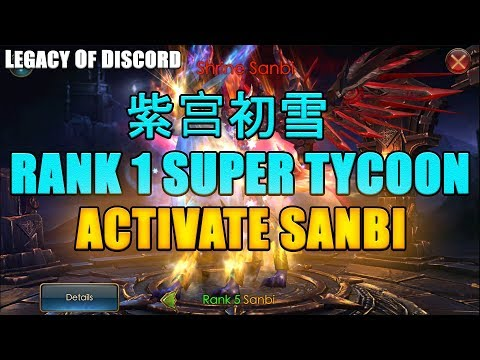 Legacy of Discord: 紫宫初雪 Activate Sanbi | Rank 1 in Super Tycoon!