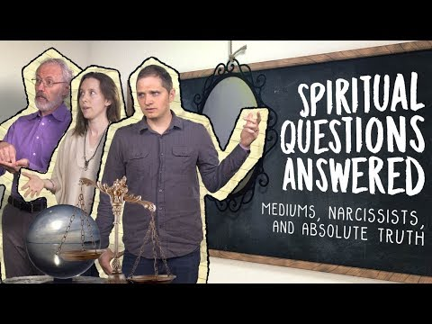Spiritual Questions Answered: Mediums, Narcissists, and Absolute Truth - Swedenborg and Life