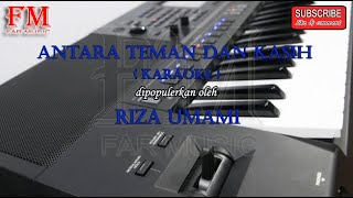 ANTARA TEMAN DAN KASIH - (KARAOKE+LYRICS)