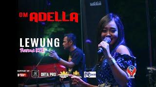 NURMA KDI - LEWUNG [OM. ADELLA LIVE IN NGANTANG MALANG