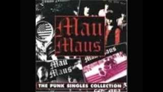 Mau Maus - Punk Singles Collection (FULL ALBUM)
