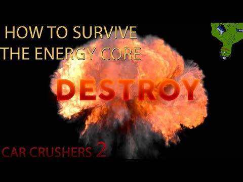 HOW TO SURVIVE ENERGY CORE IN ROBLOX CAR CRUSHERS 2