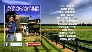 ✮ Kaly - Gipsystar ~ Ti cigányok mit akartok (teljes album) | Nagy Zeneklub |