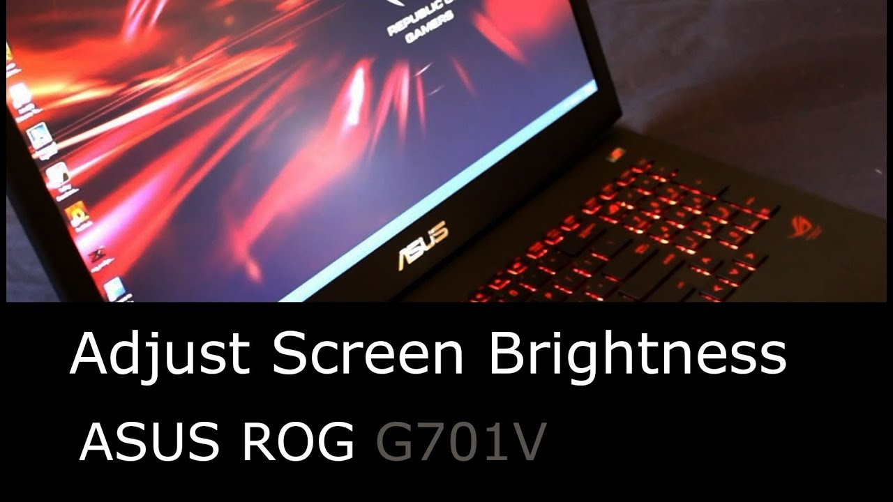 How to adjust screen brightness on an ASUS ROG Gaming Laptop