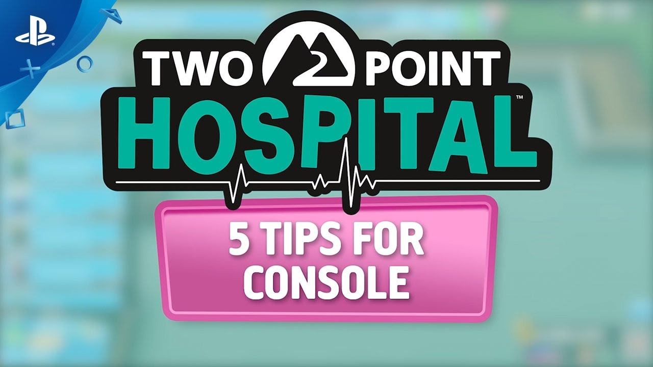 Two Point Hospital - Cinco consejos para consola | PS4