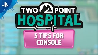 Two Point Hospital - Five Tips for Console | PS4