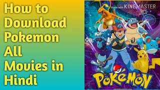How to Download Pokemon All Movies in Hindi