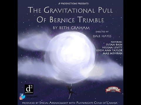 The Gravitational Pull Of Bernice Trimble - Promo Video