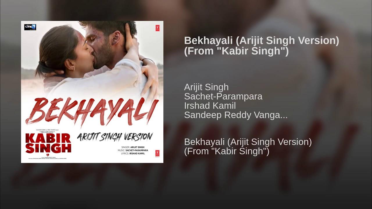 Arijit Singh Bekhayali Full Song Kabir Singh Shahid Kapoor