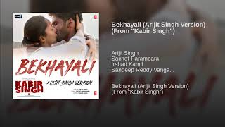 arijit-singh---bekhayali-full-song-kabir-singh-shahid-kapoor-new-song-2019-mp3
