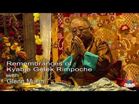 Remembrances of Kyabje Gelek Rimpoche - Glenn Mullin March 12, 2017