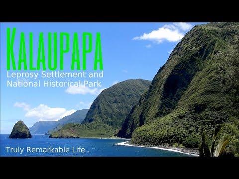MOLOKAI, Hawaii - Kaluapapa Settlement & National Park   |  Truly Remarkable Life