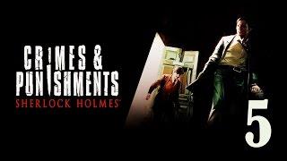 Шерлок Холмс [Тайна исчезнувшего поезда. Часть 3]