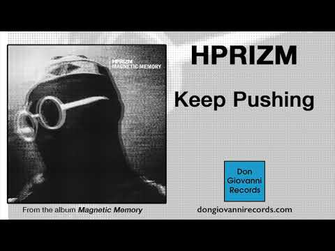 Hprizm - Keep Pushing (Official Audio) Mp3