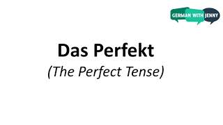 German Lesson (75) - The Perfect Tense - Part 4: Irregular Verbs - A2