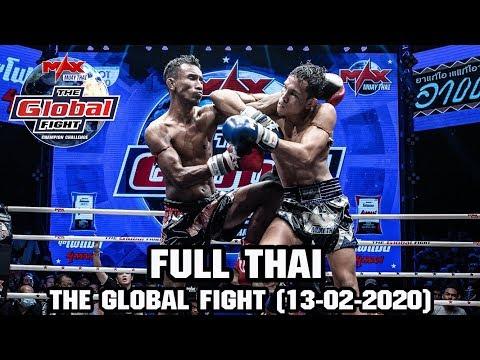 THE GLOBAL FIGHT - วันที่ 13 Feb 2020