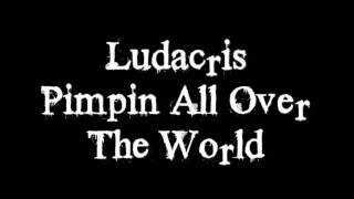 Watch Ludacris Pimpin All Over The World video