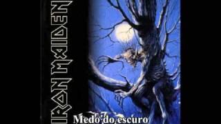 Iron Maiden - Fear of the Dark (tradução - pt)