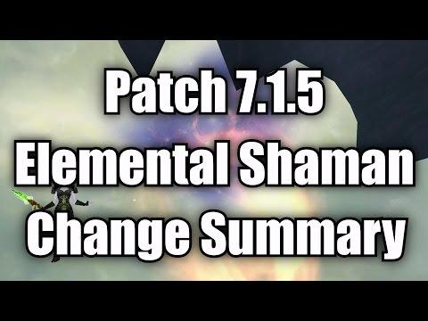 7.1.5 Elemental Shaman Final Changes Summary
