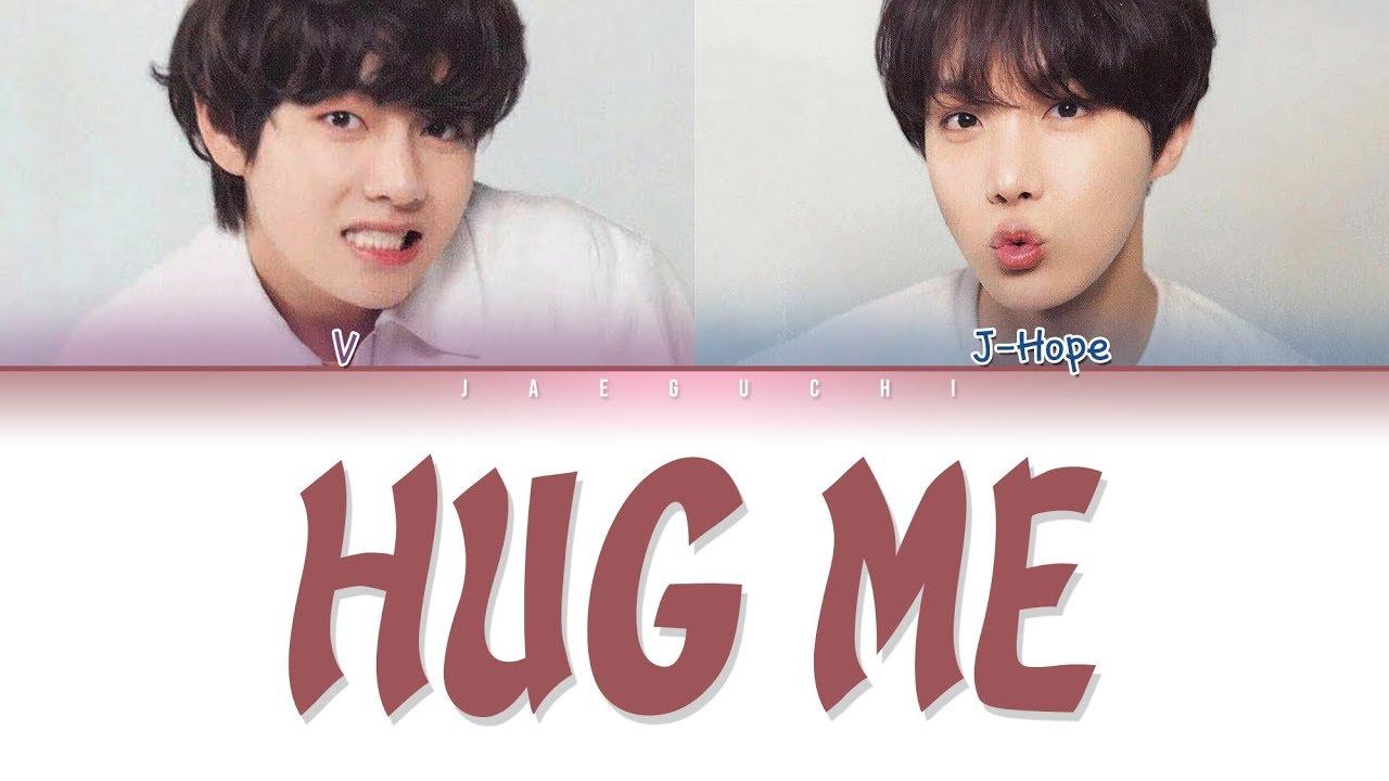 BTS V & J-HOPE - HUG ME (안아줘) (Color Coded Lyrics Eng/Rom/Han/가사)