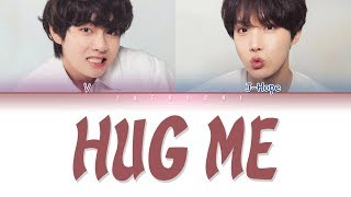 BTS V & J-HOPE - HUG ME (안아줘) (Color Coded Lyrics Eng/Rom/Han/가사)