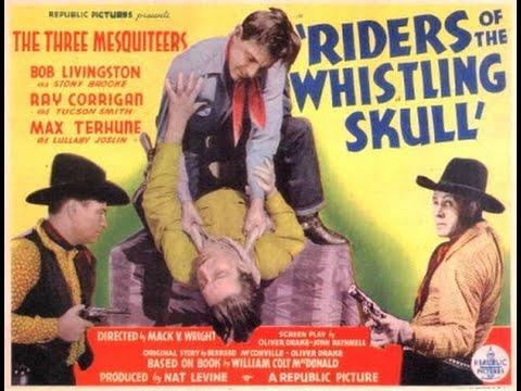 Riders Of The Whistling Skull [1937] Mack V. Wright