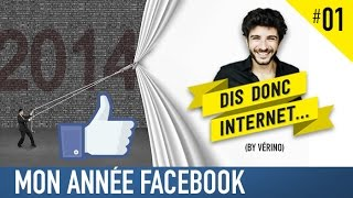 VERINO #1 - Ma rétrospective Facebook // Dis donc internet... thumbnail