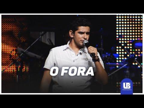 O Fora - Léo Magalhães - LETRAS MUS BR