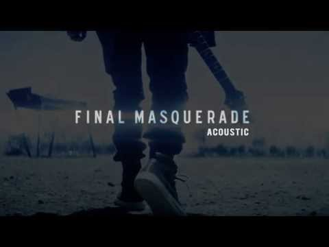 Linkin Park - Final Masquerade Acoustic [Official - 2015]