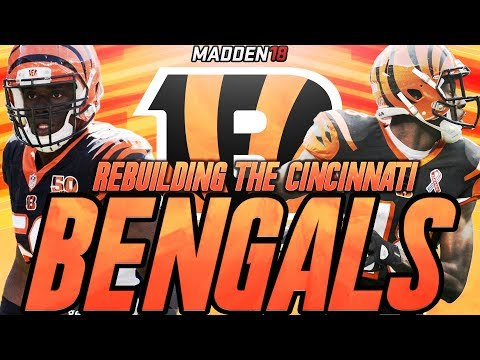 Madden 18 Connected Franchise | Rebuilding The Cincinnati Bengals | Can We Win 1 Playoff Game?