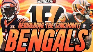 Madden 18 Connected Franchise | Rebuilding The Cincinnati Bengals | Can We Win 1 Playoff Game? 2017 Video