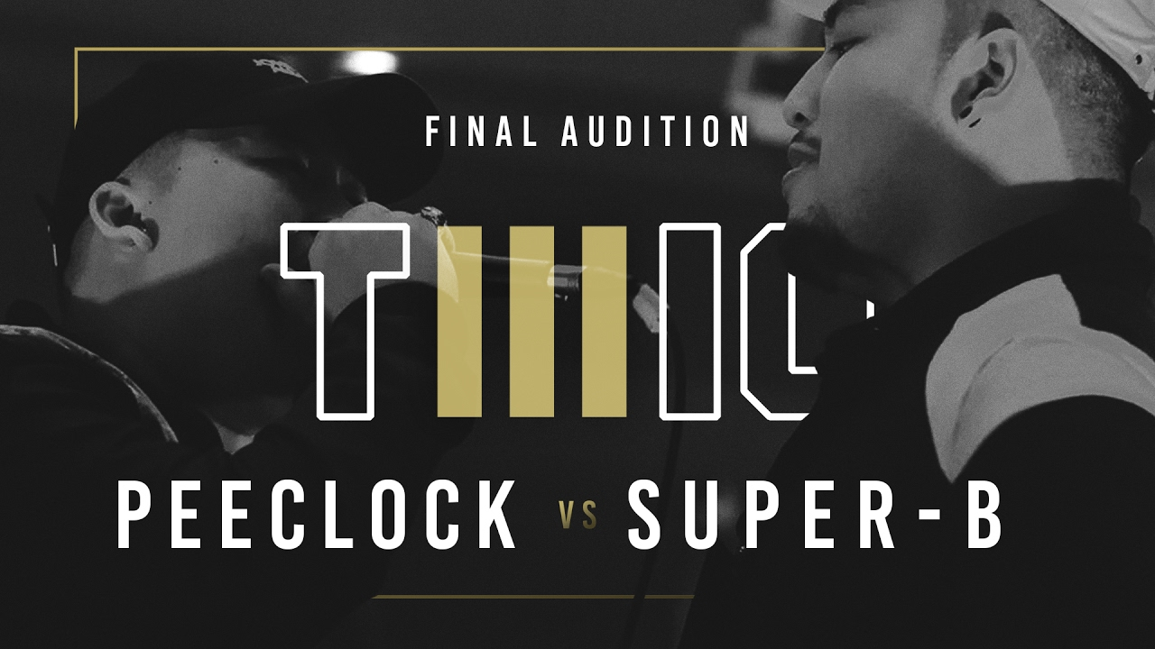 TWIO3  #13 PEECLOCK vs SUPER-B (FINAL AUDITION)  RAP IS NOW